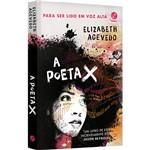 A Poeta X - 1ª Ed.