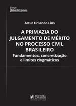 A Primazia do Julgamento de Mérito no Processo Civil Brasileiro (2019)
