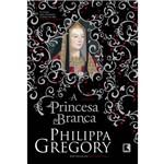 A Princesa Branca (coleção Guerra dos Primos) - 1ª Ed.
