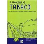A Produção de Tabaco