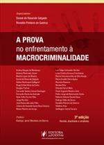A Prova no Enfrentamento à Macrocriminalidade (2019)