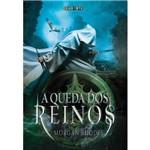 A Queda dos Reinos 1ª Ed.