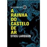 A Rainha do Castelo de Ar- 1ª Ed