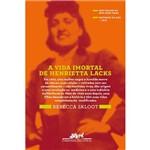 A Vida Imortal de Henrietta Lacks