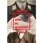 A Zona de Interesse 1ª Ed