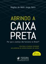 Abrindo a Caixa Preta: por que a Justiça não Funciona no Brasil? (2018)