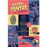 Acerto de Contas - Treze Histórias de Crime & Nova Literatura Latino-americana - 1ª Ed.