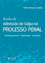 Acordos de Admissão de Culpa no Processo Penal (2019)