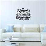 Adesivo de Parede Frase Never Stop Dreaming