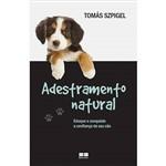 Adestramento Natural: Eduque e Conquiste a Confiança de Seu Cão
