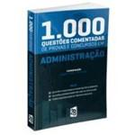 Administração - 1.000 Questões Comentadas para Concursos