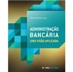 Administracao Bancaria - Fgv