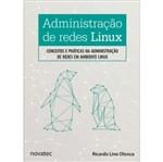 Administracao de Redes Linux - Novatec