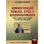 Administração Pública, Ética e Desenvolvimento