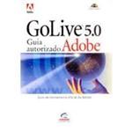Adobe Golive 5.0 - Guia Autorizado