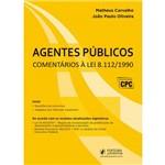 Agentes Públicos - Comentários à Lei 8112/90 (2017)