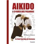 Aikido e o Poder das Palavras - Pensamento