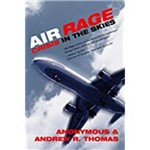 Air Rage: Crisis In The Skies