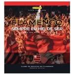 Álbum Flamengo Sempre eu Hei de Ser UN