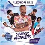 Alexandre Pires o Baile do Nêgo Véio - Cd Pagode