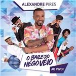 Alexandre Pires - o Balie do Nego Ve