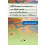 Alfabetizar as Criancas na Idade Certa com Paulo Freire e Emilia Ferreiro - Paulus