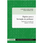 Algebra para a Formacao do Professor - Autentica