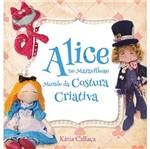 Alice no Maravilhoso Mundo da Costura Criativa - Ambientes e Costumes