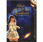 Alice no Pais do Quantum - Jze