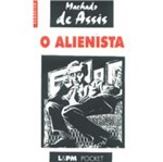 Alienista, o - 97 - Lpm Pocket