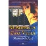 Alienista, o - Casa Velha - 141 - Martin Claret