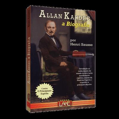 Allan Kardec, a Biografia [O Principiante Espírita]