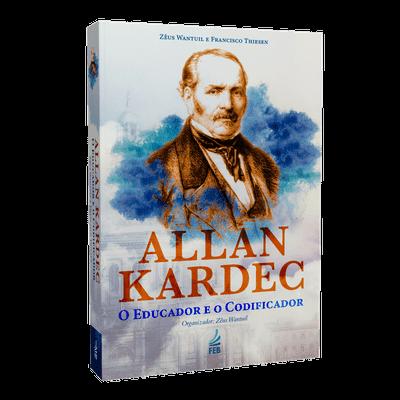 Allan Kardec – o Educador e o Codificador