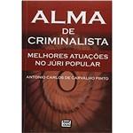 Alma de Criminalista – Melhores Atuações no Júri Popular