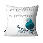 Almofada Decorativa Avulsa Branco Frases eu Passarinho