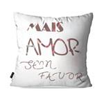 Almofada Decorativa Avulsa Branco Frases Mais Amor
