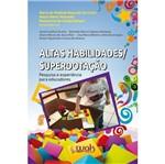 Altas Habilidades Superdotacao - Wak