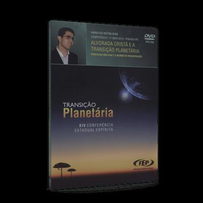 Alvorada Cristã e a Transição Planetária [DVD XIV Conf.Est.Esp.PR]