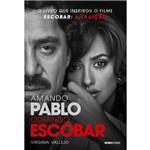 Amando Pablo, Odiando Escobar - Acompanha 1 Par de Ingressos