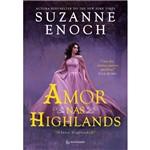 Amor Nas Highlands - 1ª Ed.