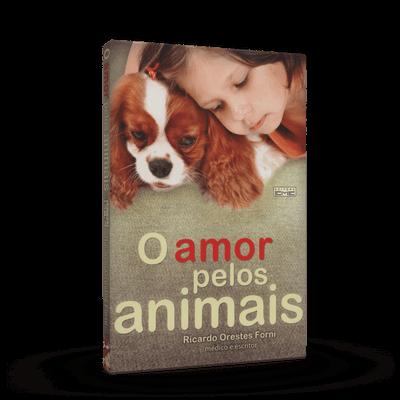 Amor Pelos Animais, o