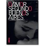 Amor Segundo Buenos Aires, o