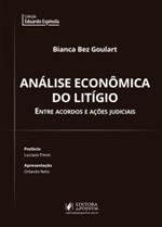 Análise Econômica do Litígio: Entre Acordos e Ações Judiciais (2019)