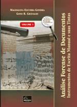 Análise Forense de Documentos - Instrumentos de Escrita Manual e Suas Tintas