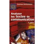Analyser Les Textes de Communication - 2e Edition