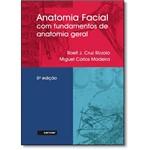 Anatomia Facial com Fundamentos de Anatomia Geral
