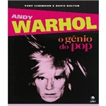 Andy Warhol - o Genio do Pop