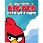 Angry Birds - Big Red - Rabisque e Pinte