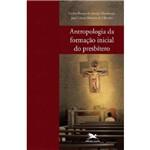 Antropologia da Formação Inicial do Presbítero