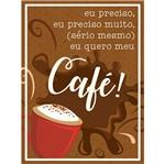 Aplique Decoupage Litoarte APM8-1118 em Papel e MDF 8cm eu Preciso Café